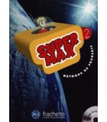 Super Max 2: Liber nxenesi me Audio CD