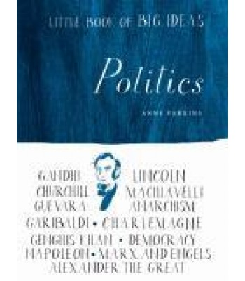 Little Book of Big Ideas : Politics