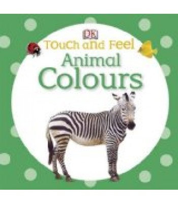 Touch and Feel Animal Colours