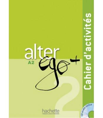 Alter Ego + 2 : Fletore pune + CD audio