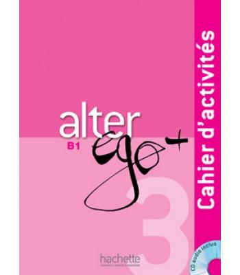 Alter Ego + 3 : Fletore pune + CD audio