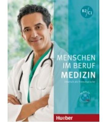 Menschen im Beruf - Medizin
