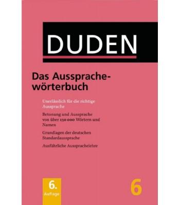 DUDEN Band 6 - Das Aussprachwörterbuch