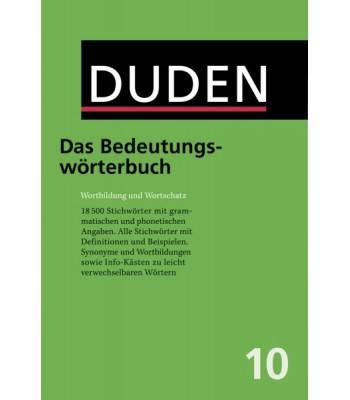DUDEN Band 10 - Das Bedeutungswörterbuch