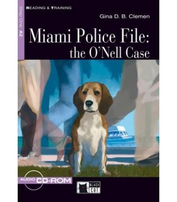 Miami Police File: The O'Nell Case