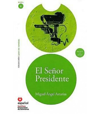El Senor Presidente (Libro+CD)
