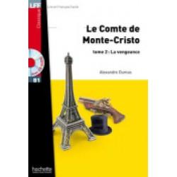 Le comte de Monte-Cristo - Tome 2: La vengeance