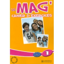 Le Mag' 1: Cahier d'exercices