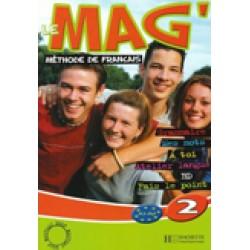 Le Mag' 2: Livre de l'élève