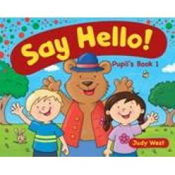 Say Hello! 1 Pupils Book