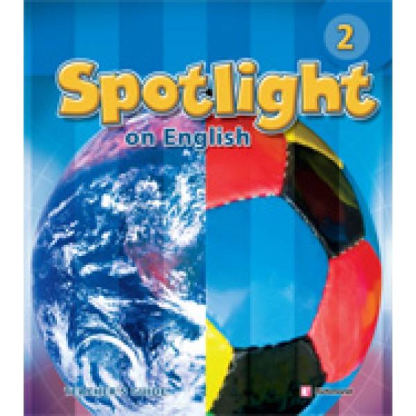 Spotlight Level 2 Teacher's Guide