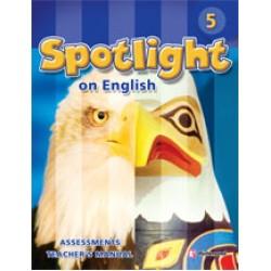 Spotlight Level 5 Assessments Teacher's Manual