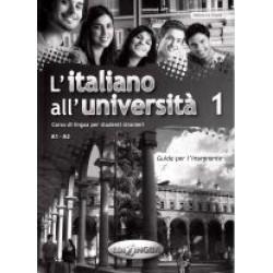 L'italiano all'università 1 - Guida per l'insegnante