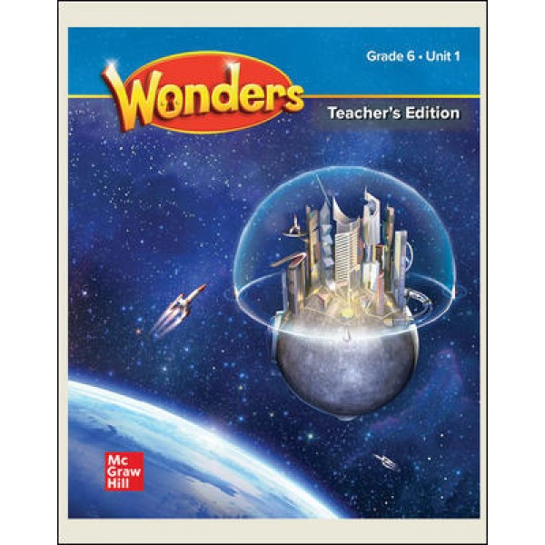 Wonders Grade 6 National Teacher's Edition Unit 1