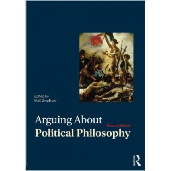 Arguing About Political Philosophy
