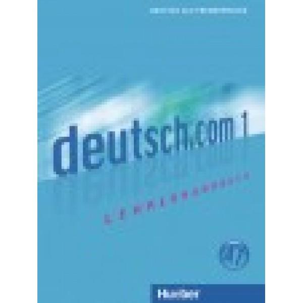 Deutsch.com 1 - Lehrerhandbuch
