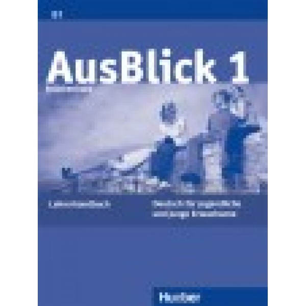 Ausblick 1 - Lehrerhandbuch