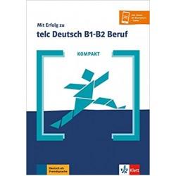 Mit Erfolg zu telc Deutsch B1-B2 Beruf