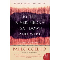 By the River Piedra, I Sat Down and Wept