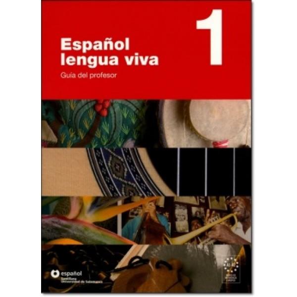 Español lengua viva 1 - Guía del profesor