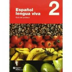 Español lengua viva 2 - Guía del profesor