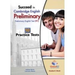 Succeed in Cambridge English Preliminary 10 Practice Tests