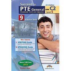 Succeed in PTE General Level 5 (C2) 9 Practice Tests Self-Study Edition