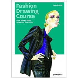 Fashion Drawing Course: From Human Figure to Fashion Illustration