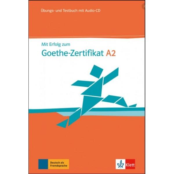 Mit Erfolg zum Goethe-Zertifikat A2