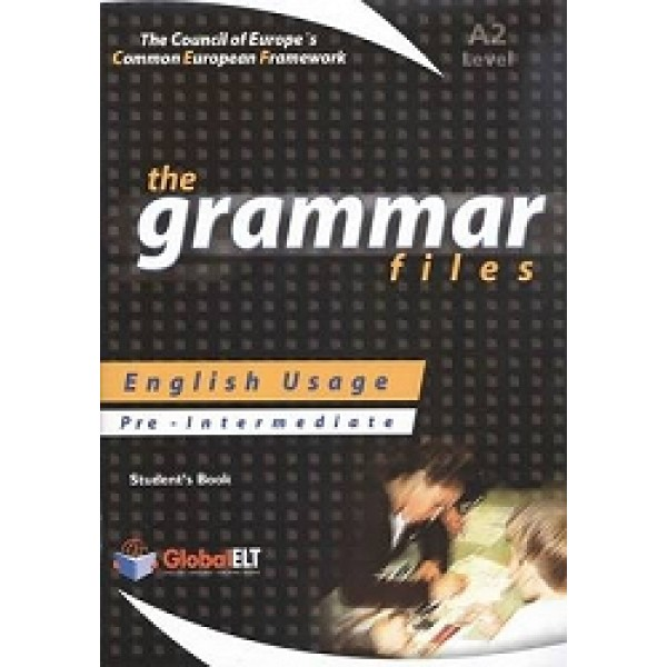 The Grammar Files - English Usage - Student's Book - Pre-Intermediate A2