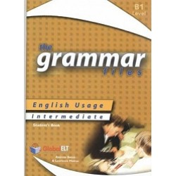The Grammar Files - English Usage - Student's Book - Intermediate B1 / IELTS 4.0-5.0