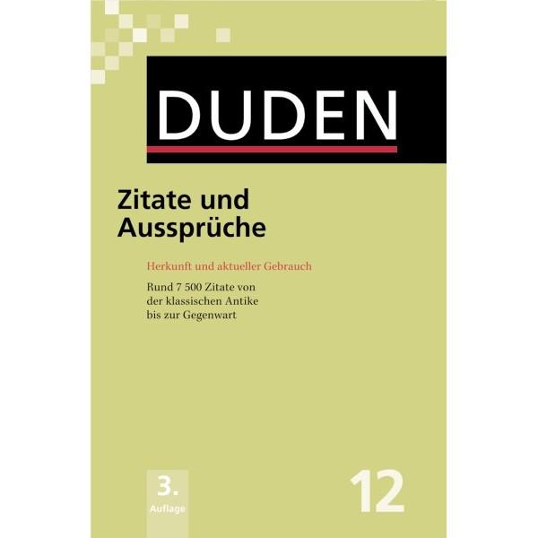 DUDEN Band 12 - Zitate und Aussprüche