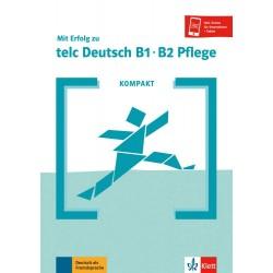 Mit Erfolg zu telc Deutsch B1-B2 Pflege KOMPAKT