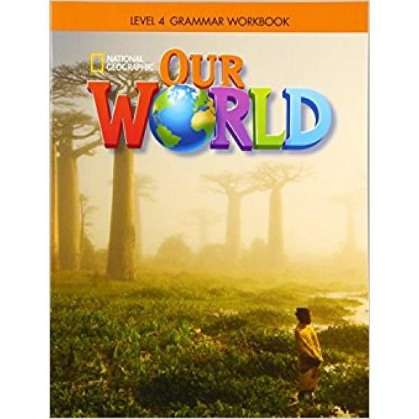 Our World Grammar Workbook Level 4