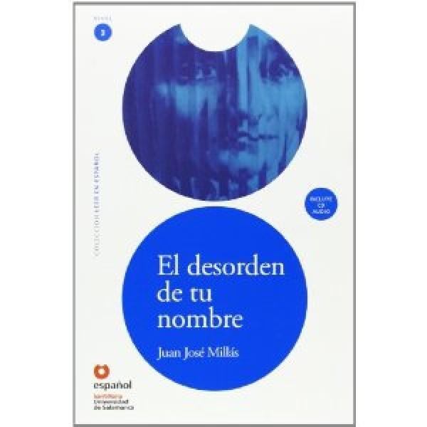 El Desorden de tu Nombre (Libro+CD)