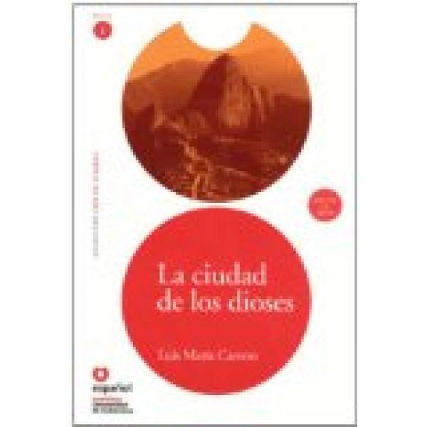 La ciudad de los dioses (Libro+CD)