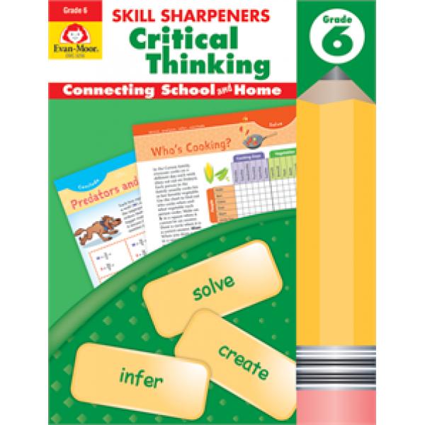 Critical Thinking, Grade 6 Skill Sharpeners